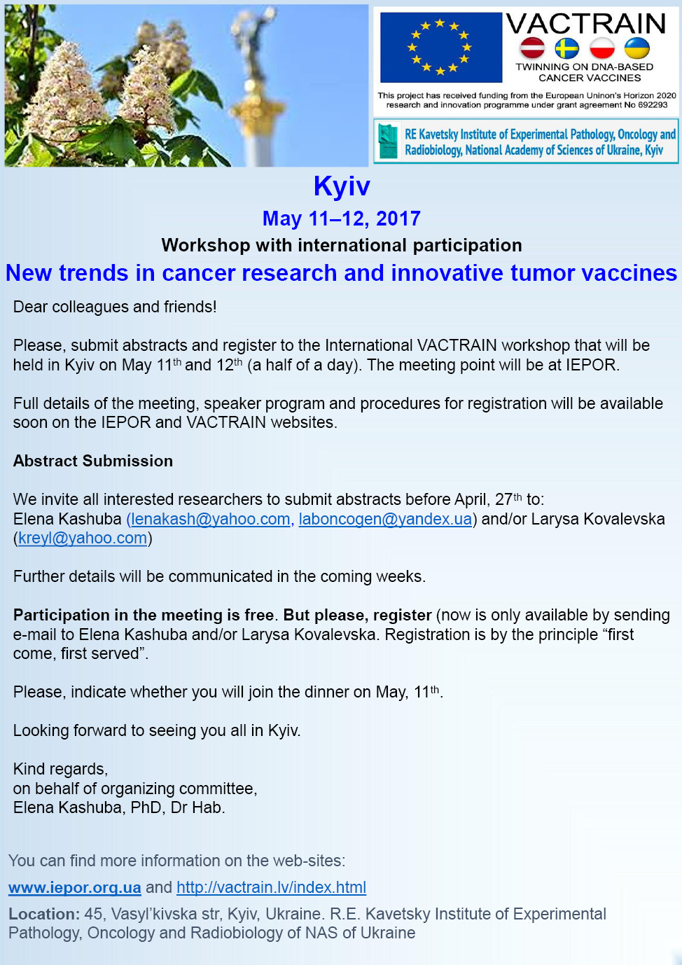 Workshop with International Participation ''New Trends in Cancer Research and Innovative Tumor Vaccines'', May 11–12, 2017, Kyiv, Ukraine
